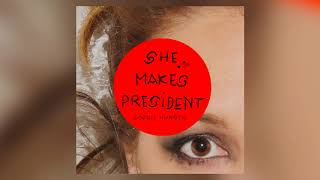 Sophie Hunger - She Makes President (Official Audio)