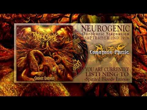 Neurogenic - Spirited Bloody Emesis [Ouroboric Stagnation 2016   Comatose Music]