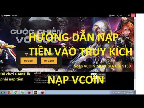 Hướng dẫn nạp tiền vào Truy Kích. Nạp bằng VCOIN khi bị khóa SCOIN và CARD  - Đặng Minh - Đặng Minh - Truy Kích 2 Official,Th-Film.com