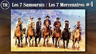 Les 7 Samouraïs / Les 7 Mercenaires - Part 4/4 - Total Remake