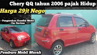 Chery Qq Tahun 2006 Harga 29jt Nego Pemburu Mobil Murah Jual Mobil Bekas Harga Murah Review Youtube