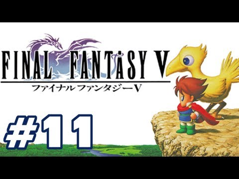 Let's Play: Final Fantasy V - Part 11 - Chicken Run