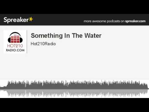 something-in-the-water-(made-with-spreaker)
