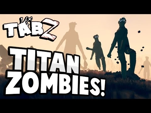 TABZ - TITAN ZOMBIES ATTACK! Super Demon & Titan Zombie Hunt! - Totally Accurate Battle Zombielator - 동영상