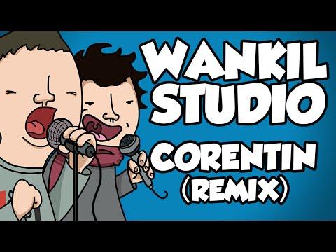 WANKIL STUDIO - CORENTIN (REMIX)