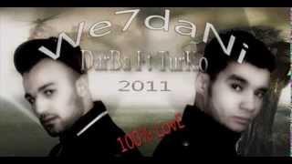 Darba Feat Turko: Wahdani 2011