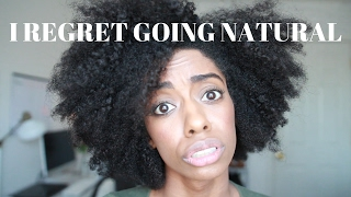 I REGRET GOING NATURAL + THE TRUTH ABOUT THE BIG CHOP!!!!