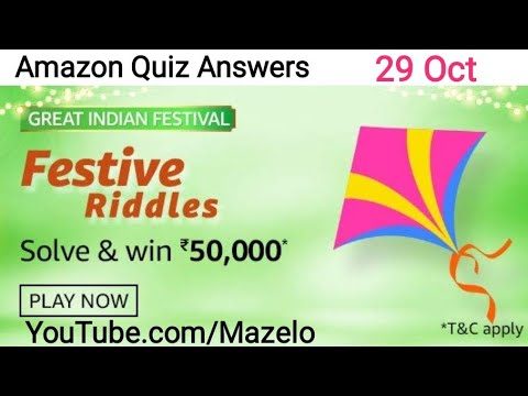 Amazon Great Indian Festival Festive Riddles Quiz Answers 29 October 2020 Win 50 000 Youtube