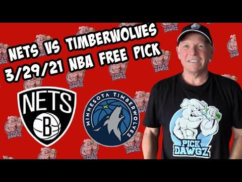 Brooklyn Nets vs Minnesota Timberwolves 3/29/21 Free NBA Pick and Prediction NBA Betting Tips