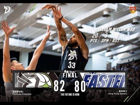 Formosa Dreamers寶島夢想家 Full Highlights vs Hong Kong Eastern 2018-2019 ASEAN Basketball League