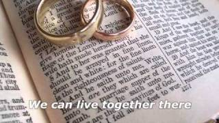 Christian Marriage Songs Love Will Be Our Home