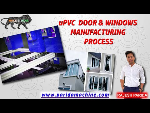 Upvc Window & Door Fabrication Machine Full Setup With Details, Indian Manufacturer, (7065500903)
