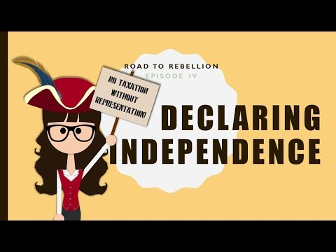 Road to Rebellion, ep 4: Declaration of Independence