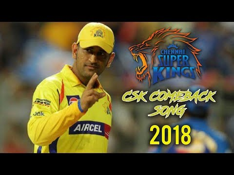 New CSK Theme Song - 2018
