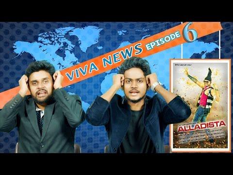 Viva News - EP 6   'Alladista' Special