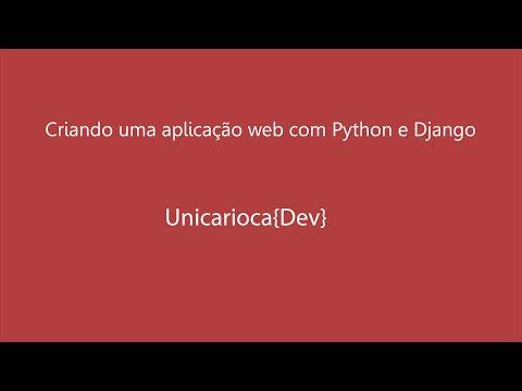 Criando uma aplicação web com Python e Django
