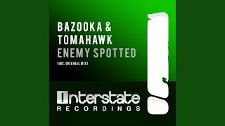 Enemy Spotted (Original Mix)