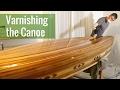Varnishing the Canoe (Ep 18 - Cedar Strip Canoe Build)