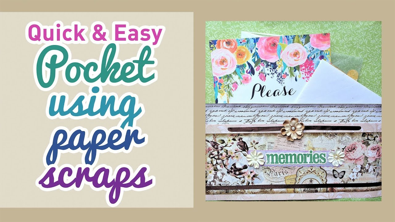 Scrapbooking Tips Quick And Easy Pocket For Memorabilia Using