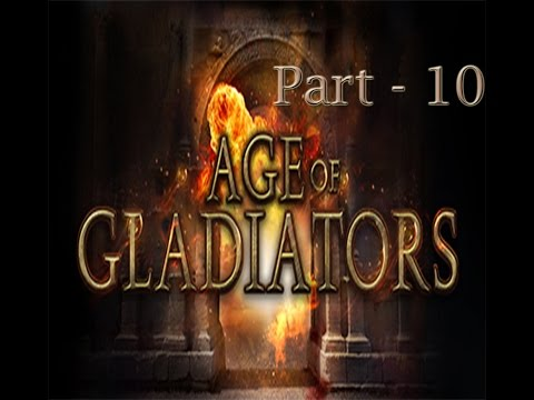 Let's Play Age of Gladiators - Part 10 |