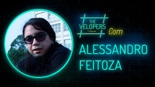 The Velopers #11 - Alessandro Feitoza