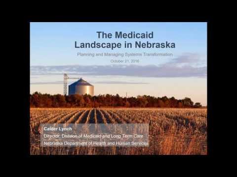 2016 10 21 State Medicaid Spotlight: Nebraska