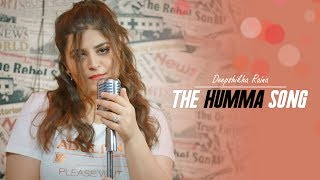 Gambar cover The Humma Song | Deepshikha Raina | Shraddha Kapoor | Aditya Roy Kapur | A.R. Rahman| Badshah