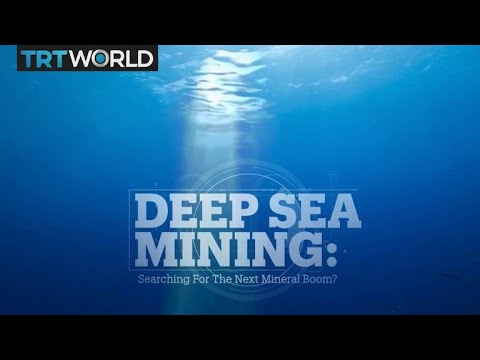 Deep Sea Mining: Searching For The Next Mineral Boom