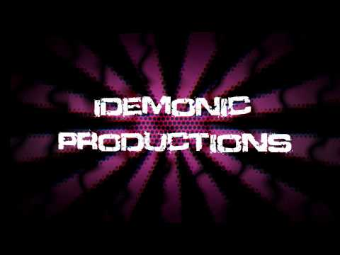 iDemonicProductions Intro!
