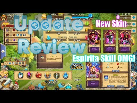 New Update Review: Espirita Skill Real OMG! 3New Skin - Castle Clash