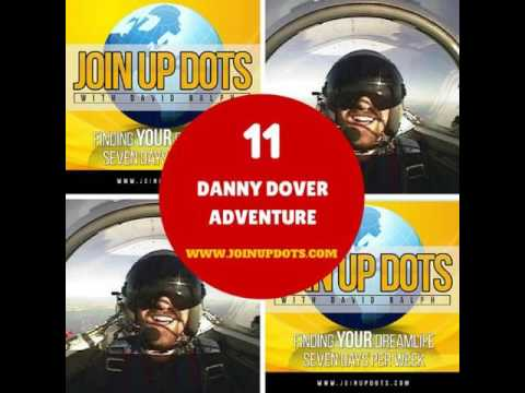 Podcast 11: Danny Dover: Lifestyle Expert Who Found Freedom And Success Through A List