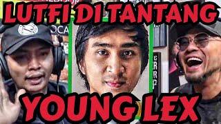 CILAKA! LUTFI ANJAY DI TANTANG YOUNG LEX‼️ - Deddy Corbuzier Podcast