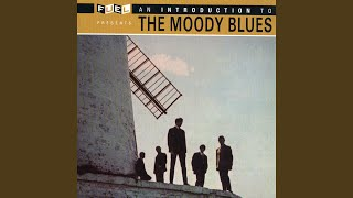 Provided to YouTube by The Orchard Enterprises Everyday · The Moody Blues An Introduction to the Moody Blues ℗ 1960 © Fuel Records™ a division of 43 ...