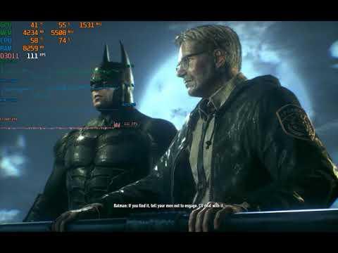 Batman  Arkham Knight performance Test GTX 1080 Ti & i7 2600k