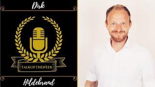 Die Power der Öffentlichkeit - Podcast und Radio! - TOP-Experte Dirk Hildebrand TalkOfTheWeek #40