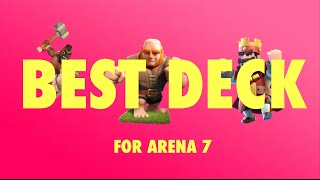 [EP7] Clash Royale Best Deck Arena 7 !