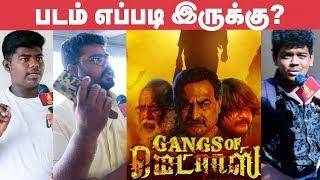Gangs of Madras Public Opinion | Review | Daniel Balaji | C V Kumar