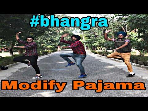 | MODIFY PAJAMA | RAVINDER GREWAL | New punjabi song 2018 | BHANGRA 2018