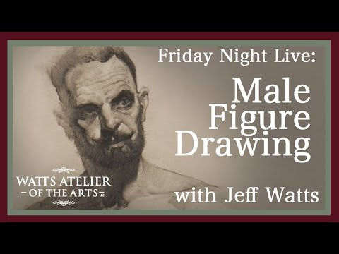 Watts Atelier Friday Night Live: Graphite Drawing with Jeff Watts