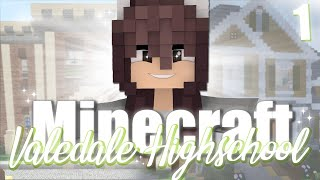 Minecraft Roleplay || Moving in || Episode 1 - Valedale Highschool.