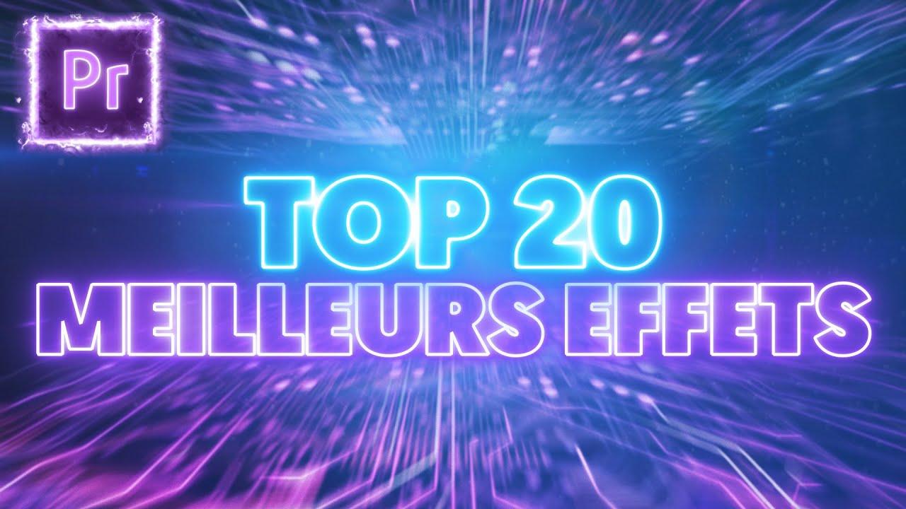 Top 20 des MEILLEURS EFFETS sur ADOBE PREMIERE PRO