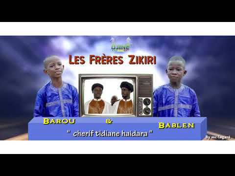 Les FRères zikiri BAROU ET BABLEN
