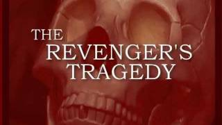The Revenger's Tragedy TRAILER @ Edward Alderton Theatre