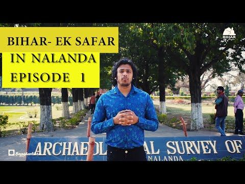 Episode - 1  ।। Nalanda District।। Nalanda University