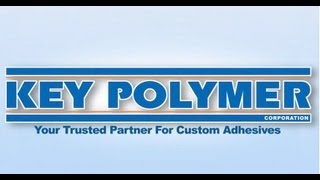 Key Polymer: Custom Adhesives Manufacturer