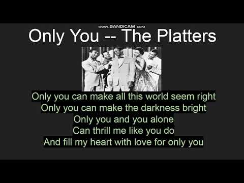 competitive price official look good shoes sale Only You -- The Platters -- Lyrics