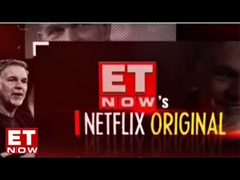 Netflix CEO Reed Hastings  ET NOW Exclusive