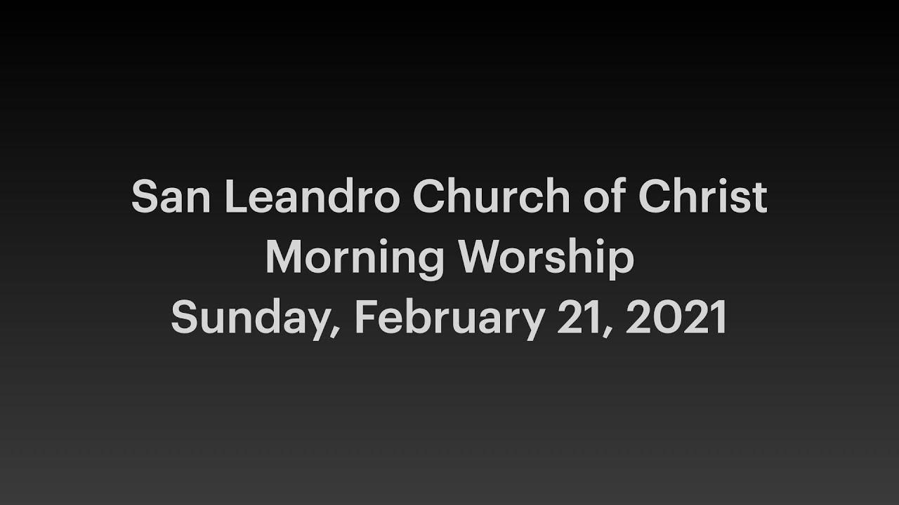 February 21, 2021 Worship