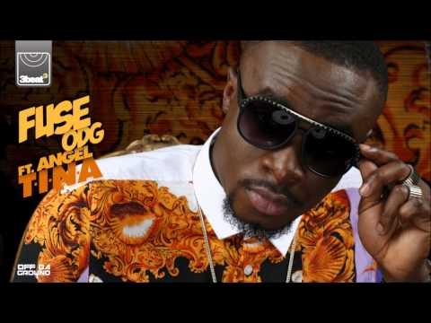 Fuse ODG ft Angel - T.I.N.A (All About She Remix)