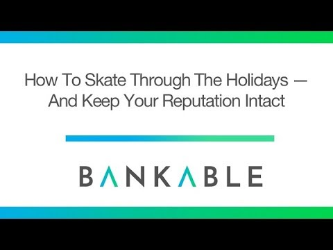 How To Skate Through The Holidays And Keep Your Reputation Intact